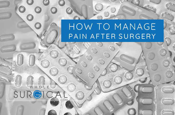 How to manage pain after surgery