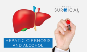 Hepatic Cirrhosis and Alcohol